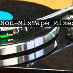 Non-MixTape, Mirror Signal, Tiny Little Houses, MDWS, HONNE, Four Tet, Plage 84, Anatole, GXNXVS, MXXWLL, Oneohtrix Point Never - acid stag