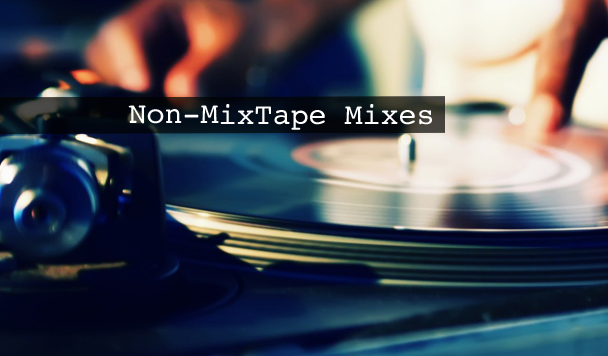 Non-MixTape Mixes Vol 123