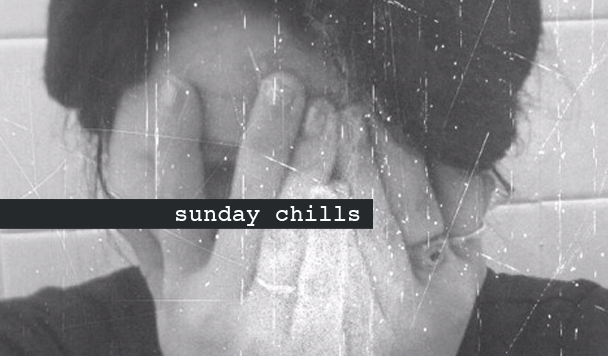 Sunday Chills #36