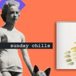 Sunday Chills, Koresma, Bells and Robes, SAY-VEE-YUN, MVE, Colourwaves - acid stag
