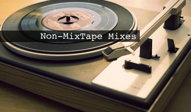 Non-MixTape Remixes Vol 126