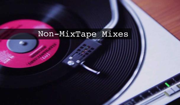 Non-MixTape Remixes Vol 124