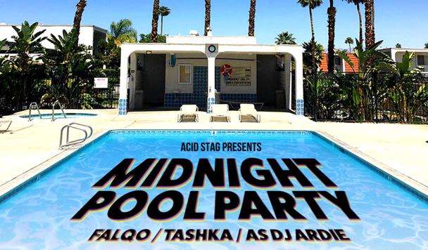 acid stag presents- Midnight Pool Party, Falqo, Tashka & ASDJ ARDIE