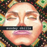 sunday-chills-kadhja-bonet-kileco-menend-dimond-saints-volo-acid-stag