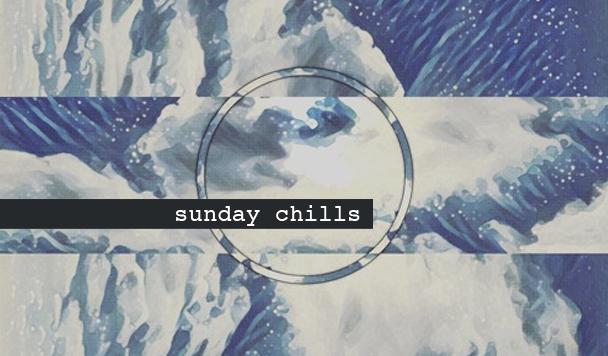 Sunday Chills #59