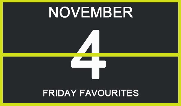 friday-favourites-take-your-time-dirty-chocolate-conducta-polographia-tony-tokyo