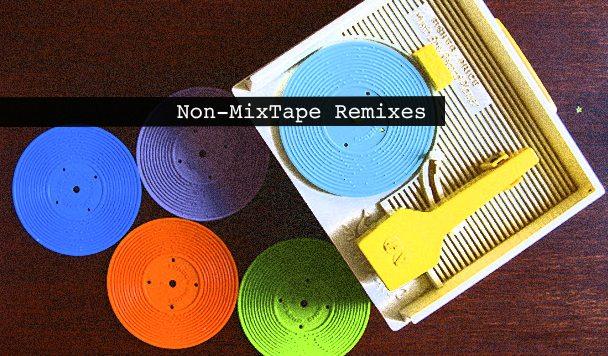 Non-MixTape Remixes 151