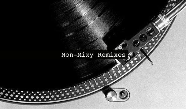 Non-Mixy Remixes 169
