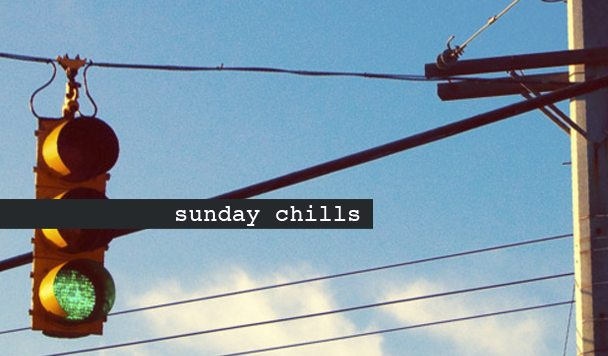 Sunday Chills #81