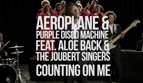 Aeroplane & Purple Disco Machine – Counting On Me (ft. Aloe Blacc)