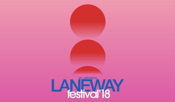 Laneway Festival Drops 2018 Line-Up!