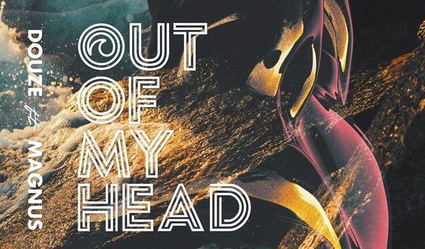 Douze – 'Out Of My Head' (ft. Magnus)