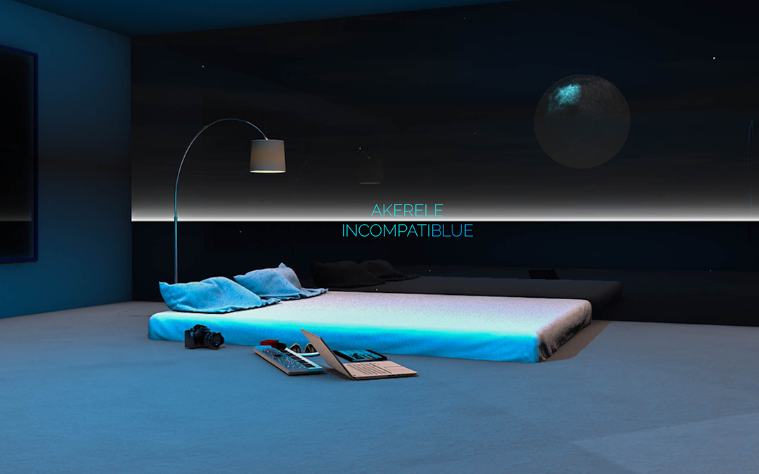 Akerele – 'Incompatiblue' [EP Stream]