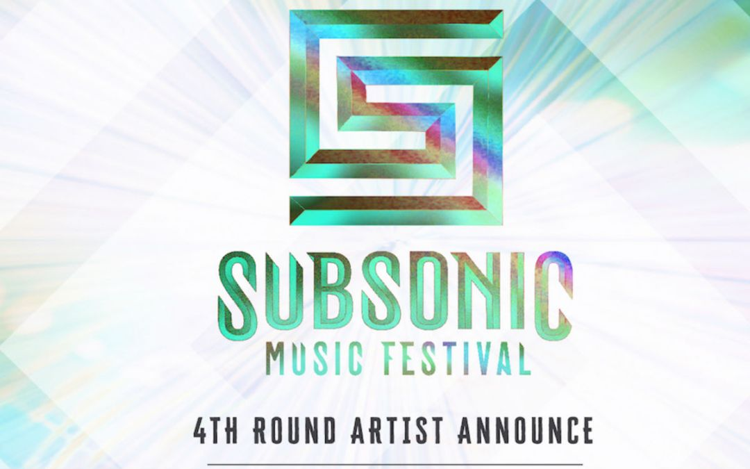 Subsonic 2019 – Fourth Round Lineup Announcement