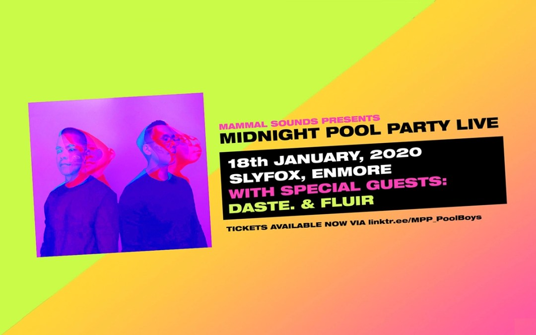 Midnight Pool Party are throwing a party in Sydney w/ daste. & FLUIR on Support!