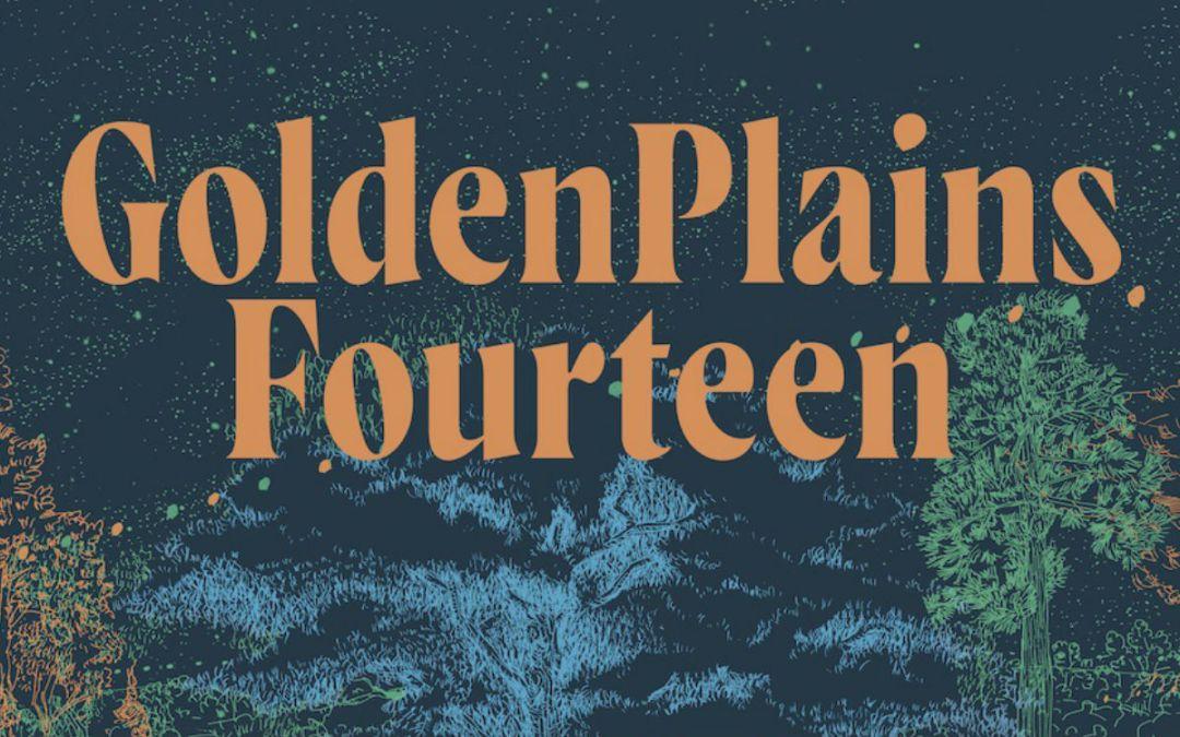 Golden Plains Fourteen – Lineup Announcement