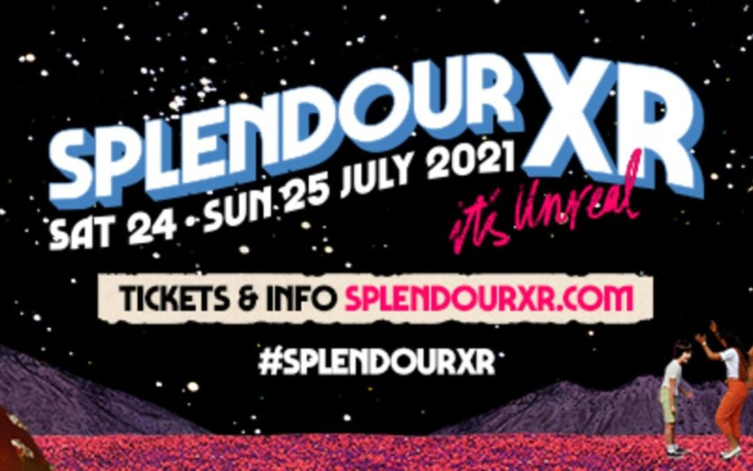 SPLENDOUR XR – Lineup Announcement