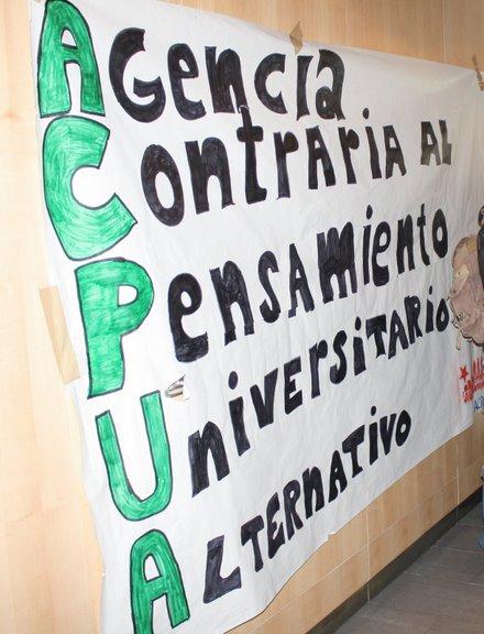 """""""Las agencias externas son uno de los pilares de la mercantilización y por lo tanto uno de nuestros objetivos"""" - ACPU"""