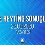 22 Haziran 2020 Pazartesi reyting sonuçları