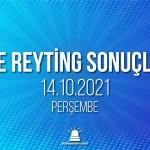 14 Ekim 2021 Perşembe reyting sonuçları