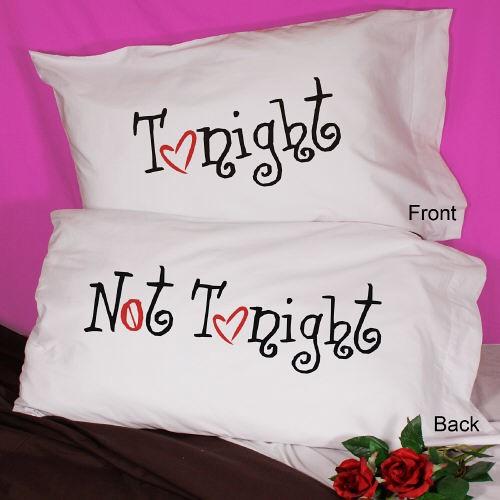 tonight not tonight lovers pillowcase