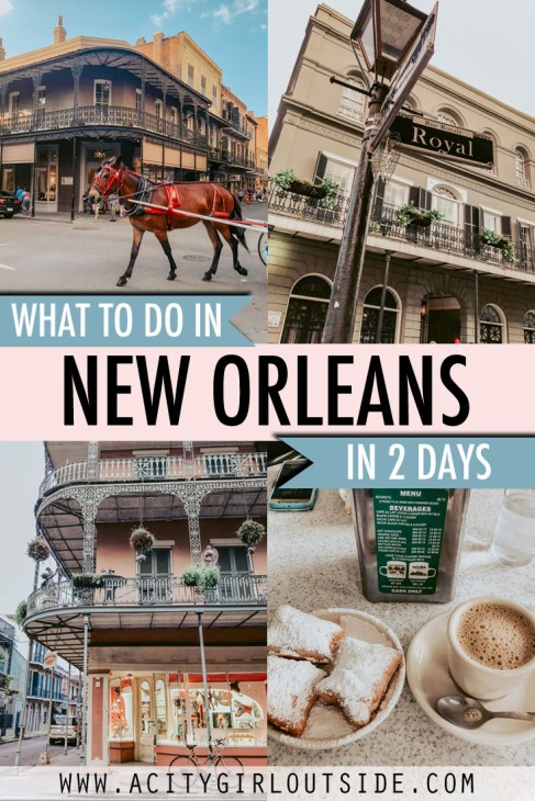 New Orleans 2 day itinerary