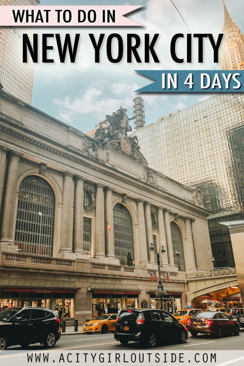 How To Spend 4 Days In New York City