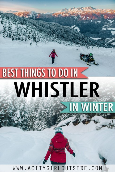 Best Things To Do In Whistler in Winter