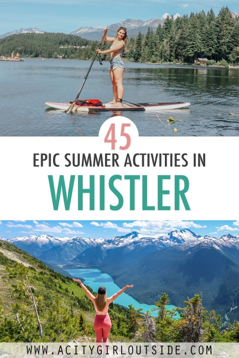 Epic Summer Activities In Whistler, Canada