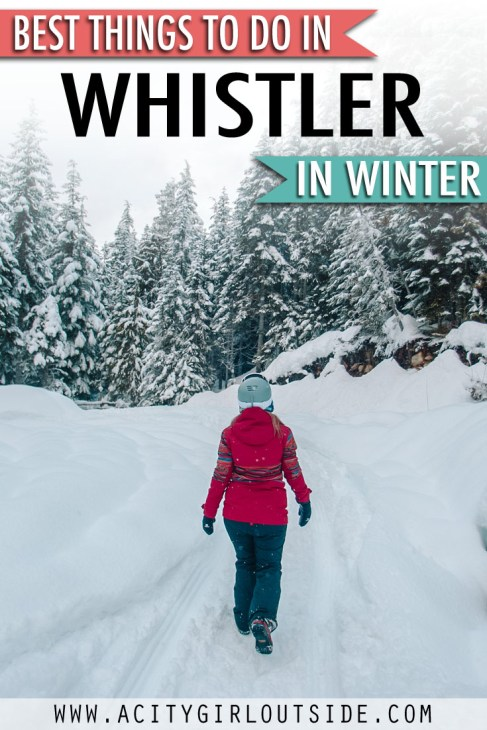 What To Do In Whistler In Winter