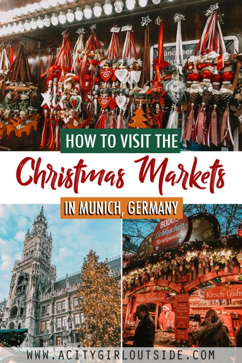 How To Visit The Christmas Markets In Munich Germany