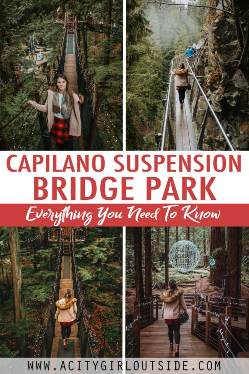 Ultimate Guide To Visiting The Capilano Suspension Bridge Park