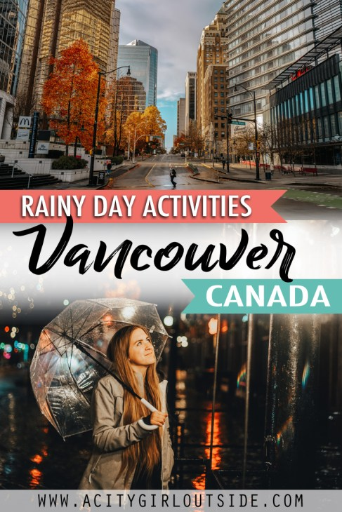 What To Do In Vancouver On A Rainy Day