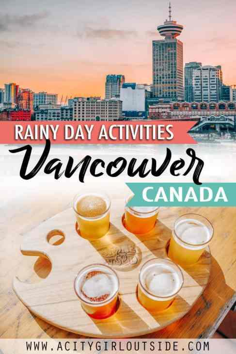 Best Rainy Day Activities In Vancouver