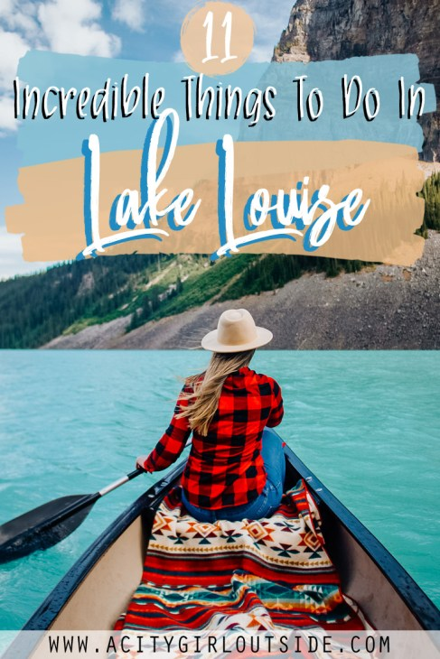 Incredible Things To Do In Lake Louise, Canada
