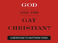 God and the Gay Christian? A Response