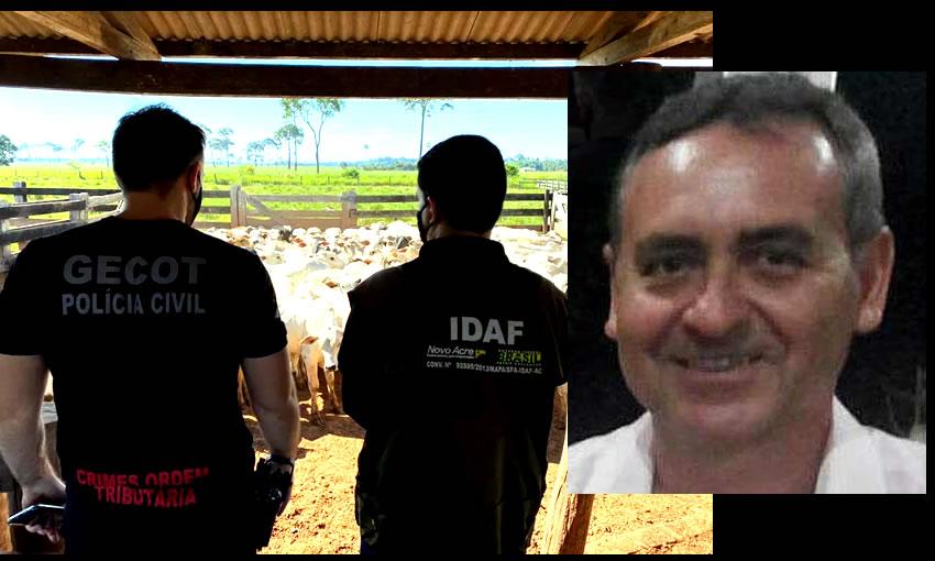 Servidor da Sefaz que facilitava a saída de gado do Acre se entrega na Polícia Civil