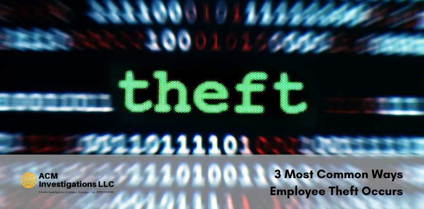 3 Most Common Ways Employee Theft Occurs