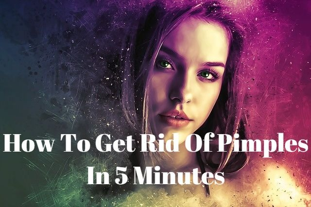 How To Get Rid Of a Pimple in an hour