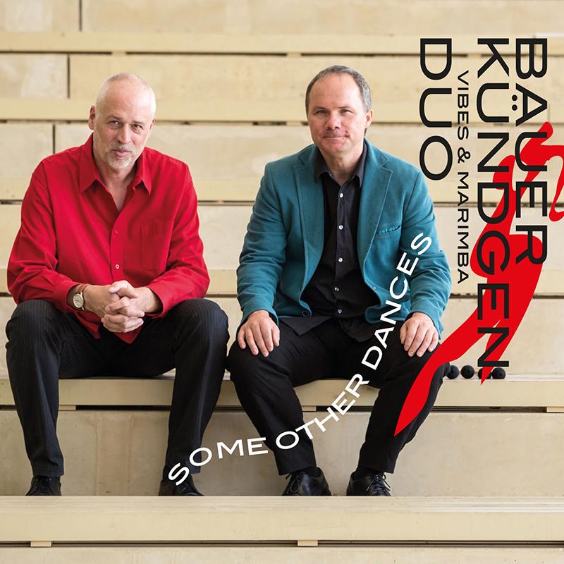 "Franz Bauer & Harald Kündgen Duo (Marimba & Vibraphone) ""Some other Dances"""
