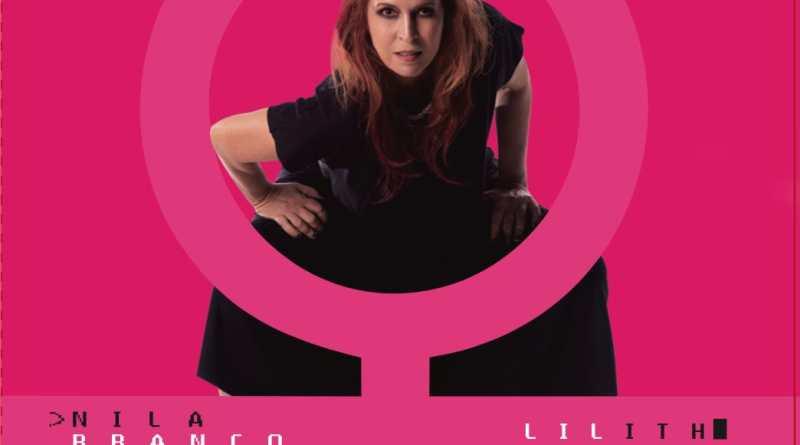 Nila Branco faz show de lançamento dia 19 de novembro no Teatro UMC e lança Lilith na pandemia