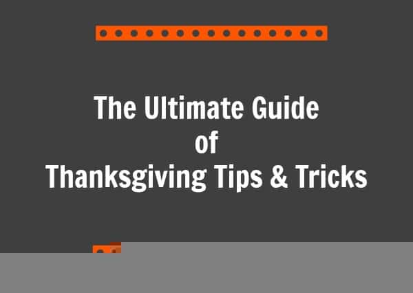 The-Ultimate-Guide-of-Thanksgiving-Tips-Tricks-1