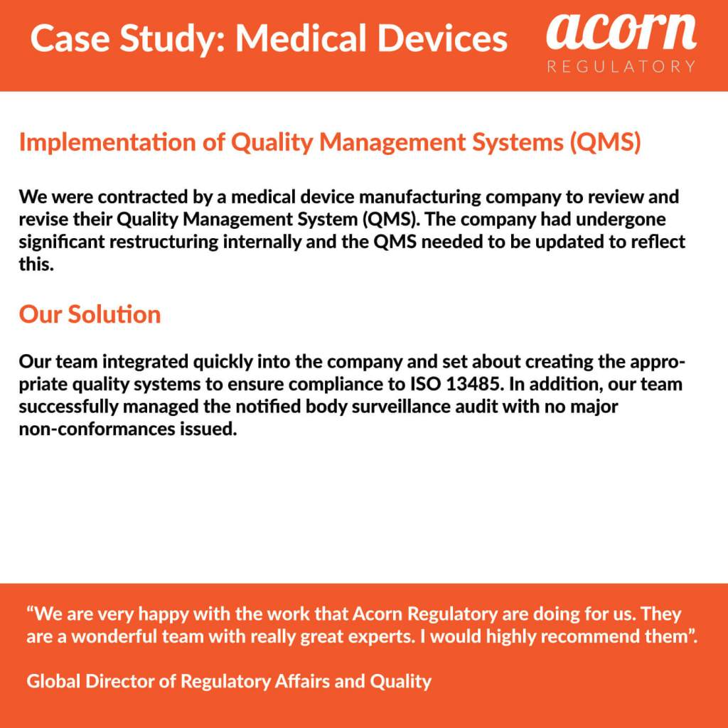 Acorn Regulatory can obtain CE Mark Certification of medical devices and IVD products for sale in the EU. Contact us today on 00353 52 61 76706.