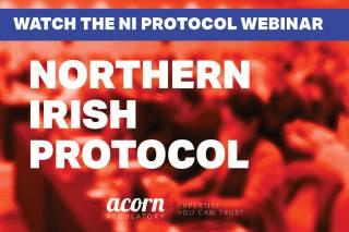 TOPRA Webinar NI Protocol Acorn Regulatory