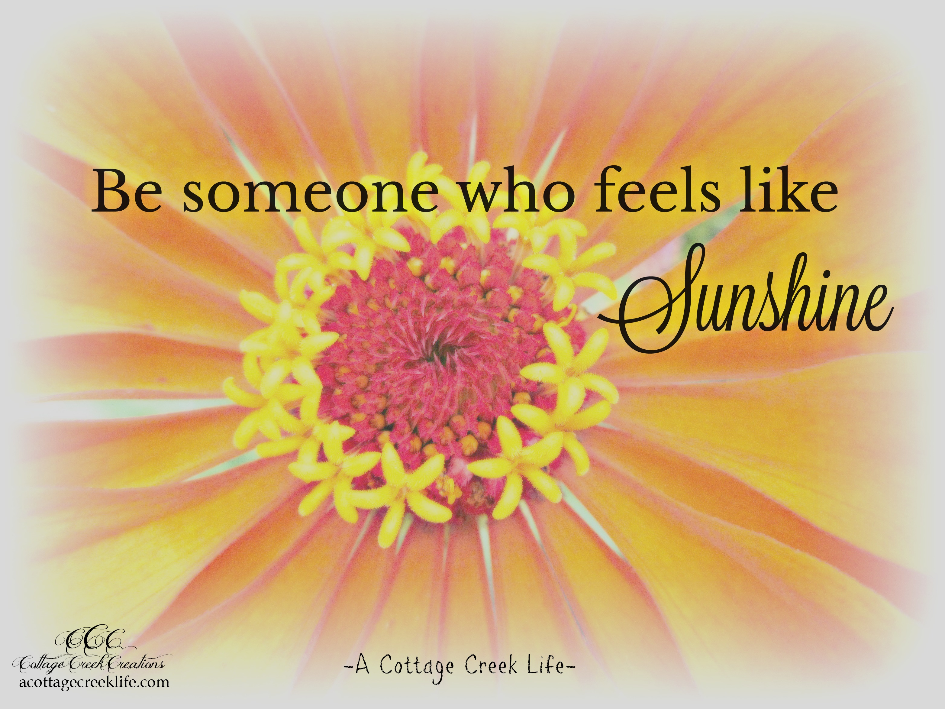 Be Someone Who Feels Like Sunshine