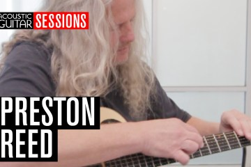 Acoustic Guitar Sessions Presents Preston Reed