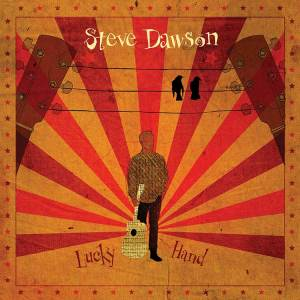 Steve-Dawson---Lucky-Hand-Hi-Res--Cover