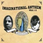 Various Artists Imaginational Anthems Vol. 1–3 (Tompkins Square)