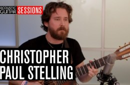 Acoustic Guitar Sessions Presents Christopher Paul Stelling