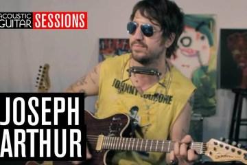 Acoustic Guitar Sessions Presents Joseph Arthur